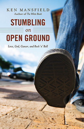 SouthernEdition.com  A Review of Stumbling on Open Ground:  Love, God, Cancer, and Rock 'n' Roll