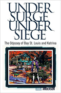 A Review of Under Surge, Under Siege:  The Odyssey of Bay St. Louis and Katrina
